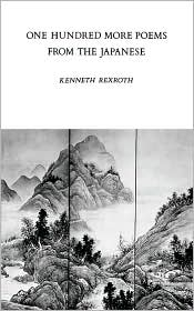 One Hundred More Poems from the Chinese: Love and the Turning Year book written by Kenneth Rexroth