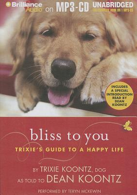 Bliss to You book written by Trixie Koontz