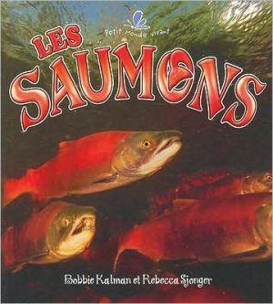 Les saumons book written by Bobbie Kalman