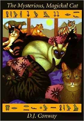 The Mysterious, Magickal Cat book written by D. J. Conway, Becky Zins