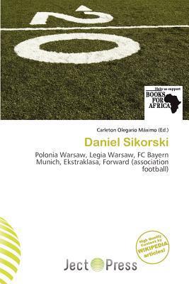 Daniel Sikorski written by Carleton Olegario M. Ximo