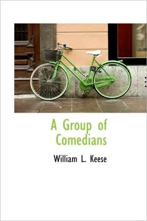 A Group of Comedians book written by William L. Keese