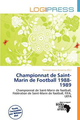Championnat de Saint-Marin de Football 1988-1989 written by Terrence James Victorino