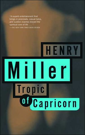 Tropic of Capricorn book written by Henry Miller