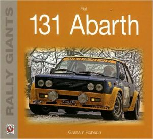 Fiat 131 Abarth written by Graham Robson