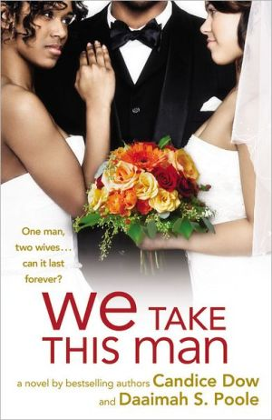 We Take This Man book written by Candice Dow