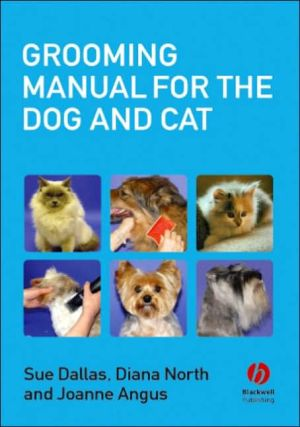 Grooming Manual for the Dog and Cat book written by Sue Dallas