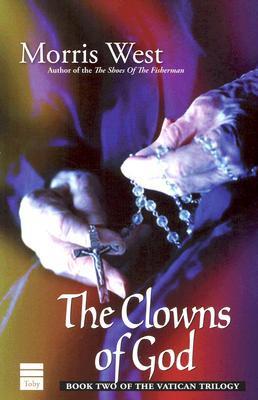 Clowns of God book written by Morris West