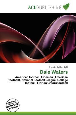 Dale Waters written by Evander Luther