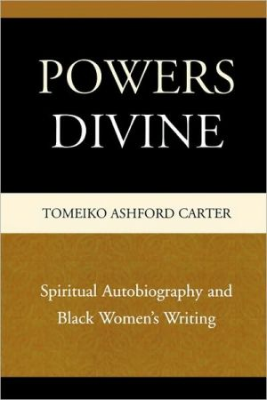 Powers Divine book written by Tomeiko Ashford Carter
