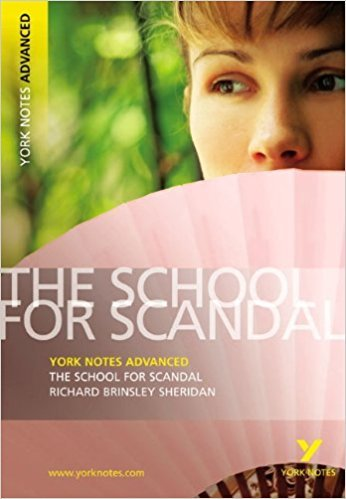 The School for Scandal book written by Richard Brinsley Sheridan