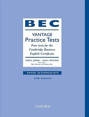 BEC vantage practice tests written by Vanessa Jakeman,Russell Whitehead