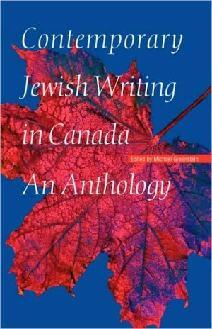 Contemporary Jewish Writing In Canada written by Michael Greenstein