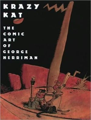 Krazy Kat: The Comic Art of George Herriman book written by Patrick McDonnell