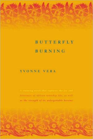 Butterfly Burning written by Yvonne Vera