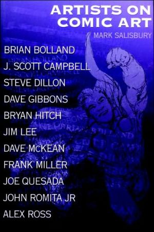 Artists on Comic Art book written by Mark Salisbury