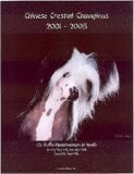 Chinese Crested Champions, 2001-2005 book written by Jan Linzy