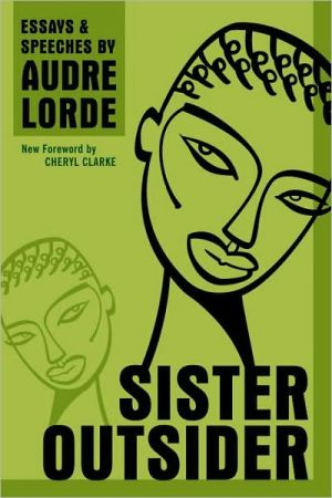 Sister Outsider, Commemorative Edition: Essays & Speeches book written by Cheryl Clarke