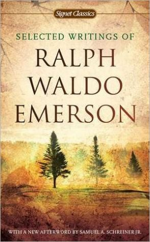 Selected Writings of Ralph Waldo Emerson book written by Ralph Waldo Emerson