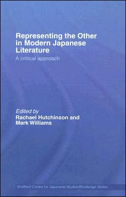 Representing The Other In Modern Japanese Literature book written by Rachael Hutchinson