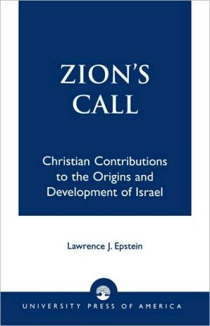 Zion's Call book written by Lawrence J. Epstein