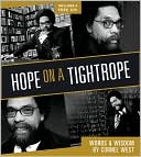 Hope on a Tightrope: Words and Wisdom book written by Cornel West
