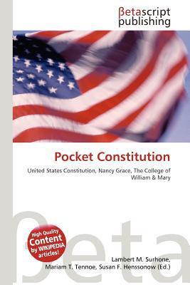 Pocket Constitution written by Surhone, Lambert M. , Tennoe, Mariam T. , Henssonow, Susan F.