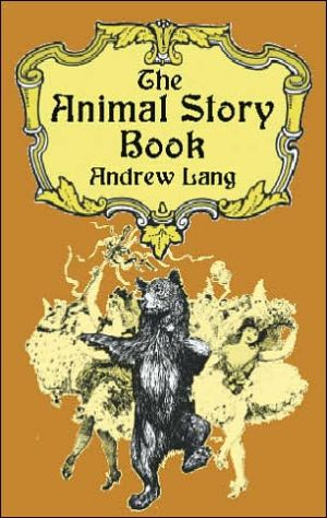 Animal Story Book book written by Andrew Lang