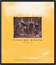 Fishing Camps book written by Ralph Kylloe