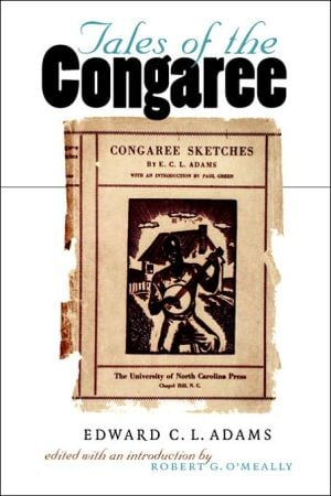 Tales of the Congaree written by Edward C. L. Adams