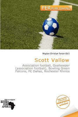 Scott Vallow written by Waylon Christian Terryn