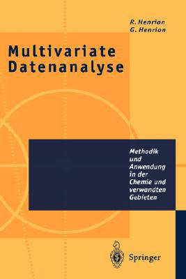 Multivariate Datenanalyse written by Rene Henrion