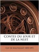Contes du jour et de la nuit book written by Guy de Maupassant