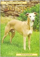 Pet Owners Guide to the Whippet book written by Anne Vickerstaff