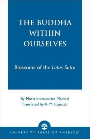 Buddha within Ourselves: Blossoms of the Lotus Sutra book written by Richard Maurice Capozzi