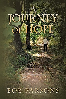 A Journey of Hope written by Parsons, Bob