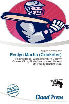 Evelyn Martin (Cricketer) written by L. Egaire Humphrey