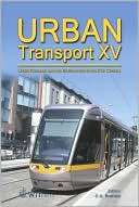 Urban Transport XV: Urban Transport and the Environment book written by C. A. Brebbia
