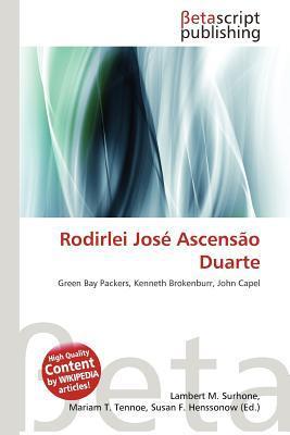 Rodirlei Jos Ascens O Duarte written by Lambert M. Surhone