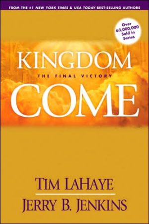 Kingdom Come: The Final Victory (Left Behind Series #13) book written by Tim LaHaye