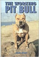 The Working Pit Bull written by Dianne Jessup