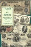Triumph of the Bankers book written by William F. Hixson