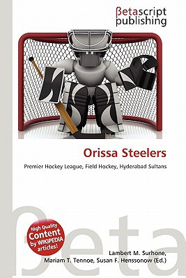 Orissa Steelers written by Lambert M. Surhone