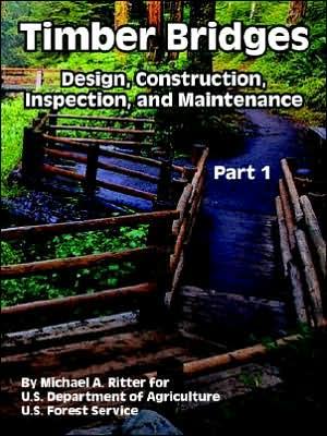 Timber Bridges book written by Michael A. Ritter