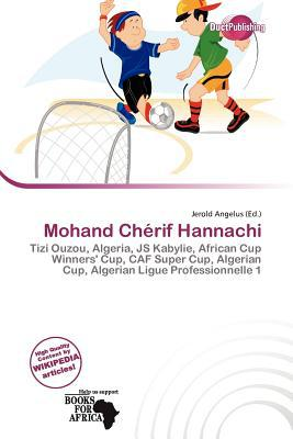 Mohand Ch Rif Hannachi written by Jerold Angelus