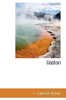 Gaston book written by Laurent-Pichat, L.