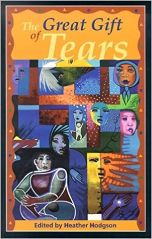 Great Gift of Tears book written by Heather Hodgson