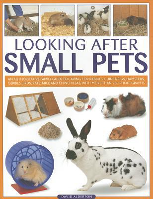 Looking After Small Pets book written by David Alderton