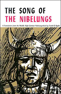 Song of the Nibelungs (Waynebook; No. 15): A Verse Translation from the Middle High German Nibelungenlied book written by Frank G. Ryder
