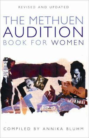The Methuen Audition Book for Women book written by Annika Bluhm